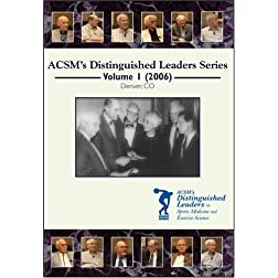 ACSM s Distinguished Leaders in Sports Medicine and Exercise Science DVD Series Volume 1 (2006)