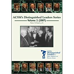 ACSM's Distinguished Leaders in Sports Medicine and Exercise Science DVD Series Volume 2 (2007)