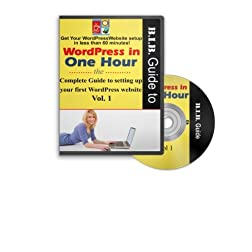Wordpress in One Hour Volume 1