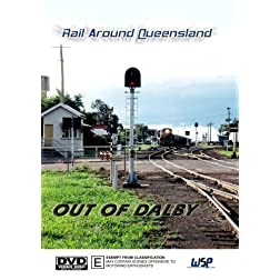 Rail Around Queensland: Out Of Dalby