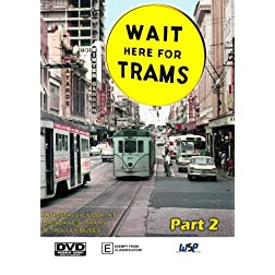Wait here For Trams - Part 2