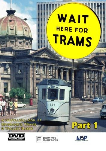 Wait here For Trams - Part 1