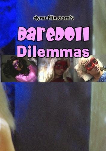 The DareDoll Dilemmas, Greatest Perils (Vol. 10)