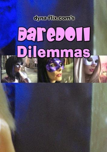 The DareDoll Dilemmas, Greatest Perils (Vol. 13)