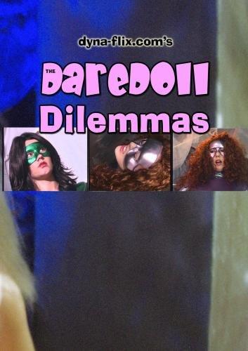 The DareDoll Dilemmas, Greatest Perils (Vol. 17)