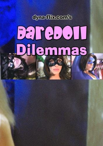 The DareDoll Dilemmas, Greatest Perils (Vol. 19)