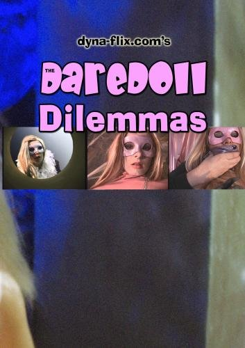 The DareDoll Dilemmas, Greatest Perils (Vol. 21)