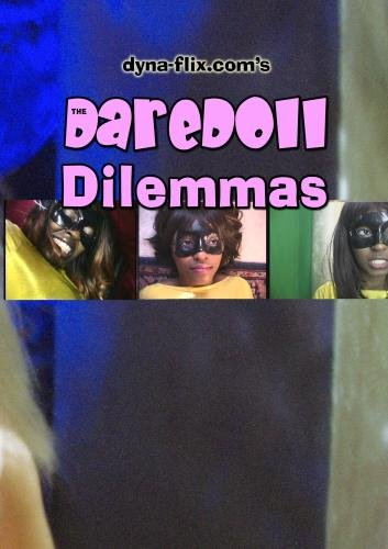 The DareDoll Dilemmas, Greatest Perils (Vol. 22)