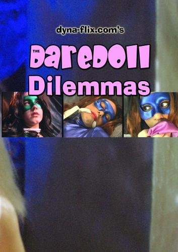 The DareDoll Dilemmas, Greatest Perils (Vol. 23)