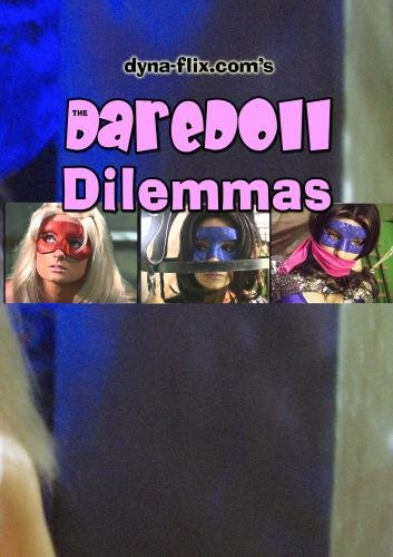 The DareDoll Dilemmas, Greatest Perils (Vol. 25)