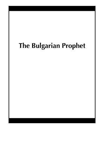The Bulgarian Prophet