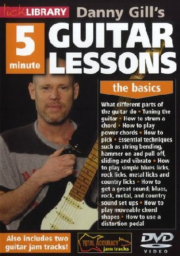 Danny Gill's 5 Minute Guitar Lessons, The Basics