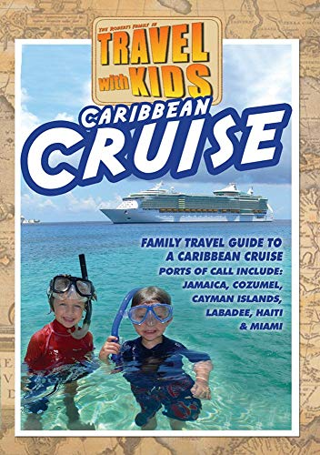 Cruising With Kids: Travel With Kids Caribbean Cruise