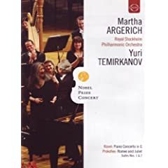 Nobel Prize Concert: Martha Argerich; Royal Stockholm Philharmonic Orchestra; Yuri Temirkanov - Ravel, Prokofiev, Chopin, Shostakovich