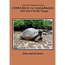 Entr'acte's Pacific Voyage/Costa Rica to Galapagos
