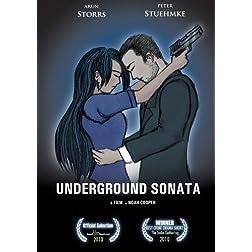 Underground Sonata
