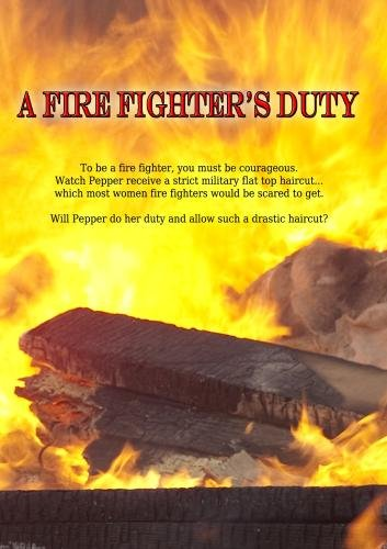 A Fire Fighter's Duty