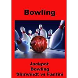 2009 Jackpot Bowling - Shirwindt vs Fantini