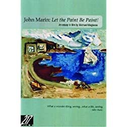 John Marin: Let the Paint be Paint!