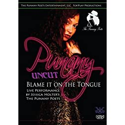 Punany Uncut: Blame it on the Tongue