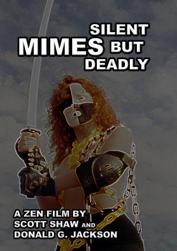 Mimes: Silent But Deadly