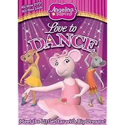 Angelina Ballerina: Love to Dance