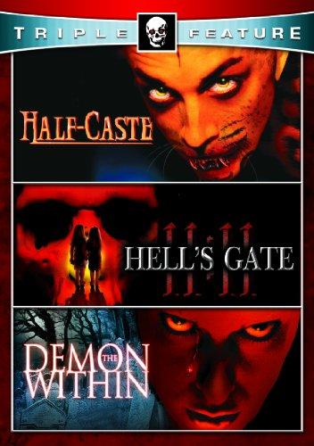 Half Caste & Demon Within & Hell's Gate 11:11