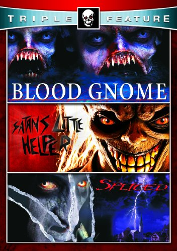 Satan's Little Helper & Spliced & Blood Gnome