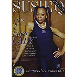 Susieq Fitlife: Arms of a First Lady