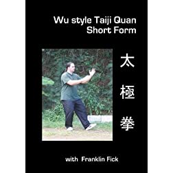 Wu style Taiji Quan: Short Form