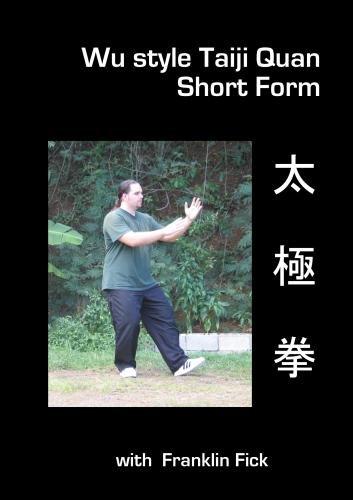 Wu style Taiji Quan: Short Form
