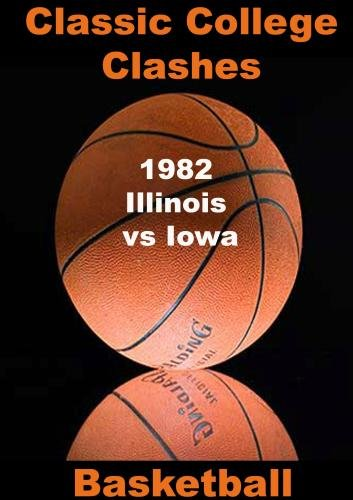 1982 Illinois vs Iowa Basketball