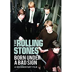 The Rolling Stones: Born Under A Bad Sign