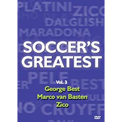 Soccer's Greatest - Volume 3 - George Best/Marco van Basten/Zico
