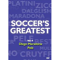 Soccer's Greatest - Volume 9 - Diego Maradona/Pele
