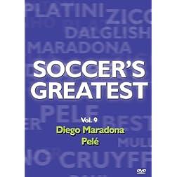 Soccer's Greatest - Volume 9 - Diego Maradona/Pele