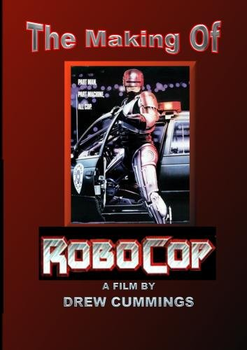 The Making Of: Robocop