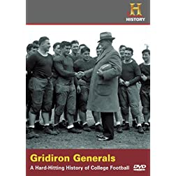 Gridiron Generals: Hard Hitting History of College