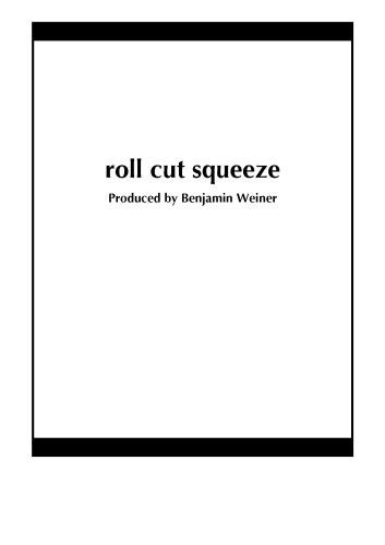 roll cut squeeze