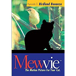 Mewvie, The Motion Picture For Your Cat: Episode 2 Birdland Bonanza
