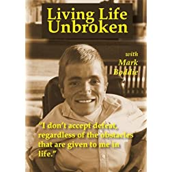 Living Life Unbroken with Mark Boddie