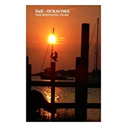Dall - Ocracoke: the Symphonic Films