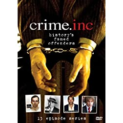 Crime Inc.: History's Famed Offenders