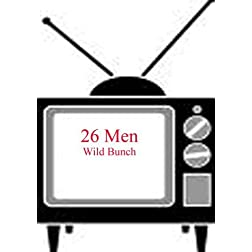 26 Men - Wild Bunch