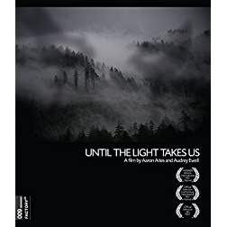 Until the Light Takes Us [Blu-ray]