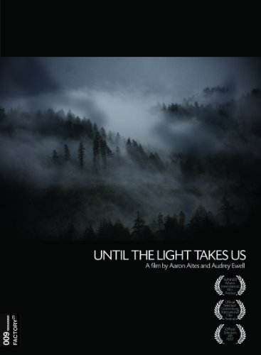 Until the Light Takes Us (2009)