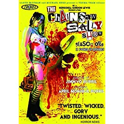 The Chainsaw Sally Show, Season 1