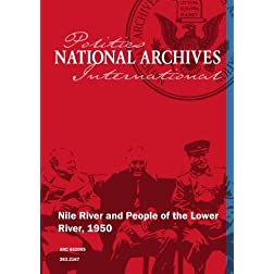 Nile River and People of the Lower River, 1950