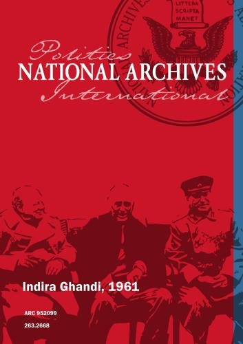 Indira Ghandi, 1961