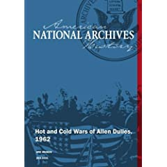 Hot and Cold Wars of Allen Dulles, 1962
